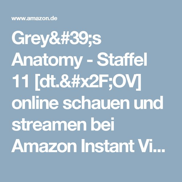 Grey's Anatomy - Staffel 11 [dt./OV] online schauen und streamen bei Amazon Instant Video, Amazons Online-Videothek