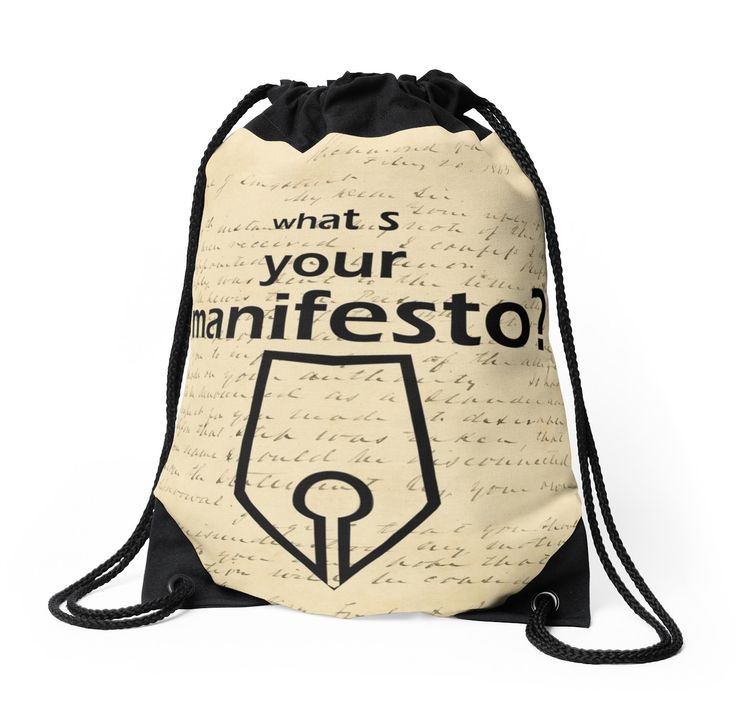 """What s your Manifesto? What do you stand for?/ Bigger than life"" Drawstring Bags by beyondartdesign 