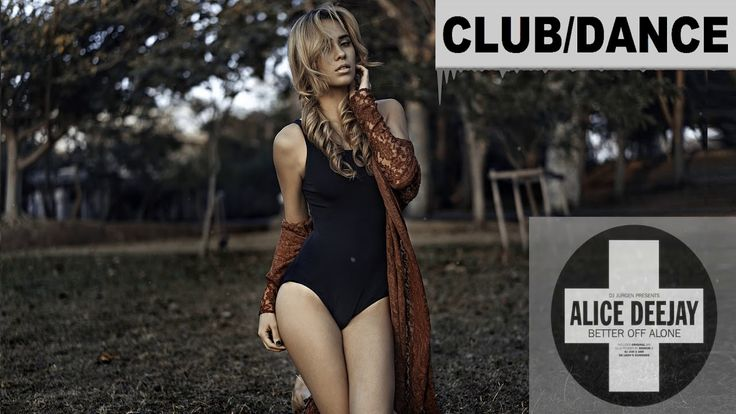 Alice Deejay - Better Off Alone (Kuba Te Remix)