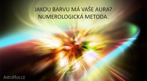 Jakou barvu má vaše aura Numerologická metoda AstroPluscz