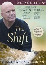 Wayne Dyer The Shift (Deluxe Edition) In this compelling film, Dr. Wayne W. Dyer explores the spiritual journey from ambition to meaning.