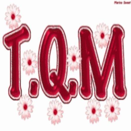 T.Q.M