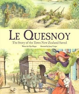 Le Quesnoy: The Story of the Town New Zealand Saved ~ Glyn Harper (scroll to the end of the blog post for our review)