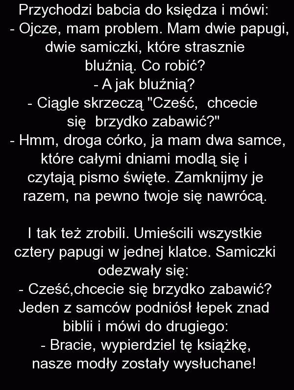 Przychodzi babcia do księdza i mówi: - Fishki.pl