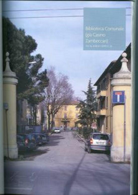 Borgo Panigale Library  http://informa.comune.bologna.it/iperbole/cultura/articoli/38937/offset/0/id/8942