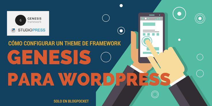 En este artículo se explica con todo lujo de detalles cómo se instala y configura un theme para WordPress de Framework Genesis para WordPress.