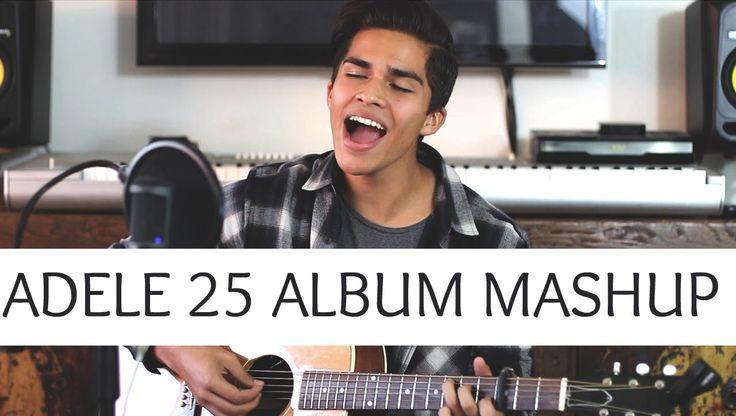 Adele 25 Album Mashup | Alex Aiono Cover