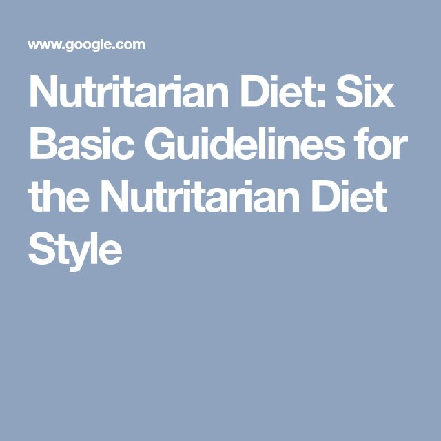Nutritarian Diet: Six Basic Guidelines for the Nutritarian Diet Style