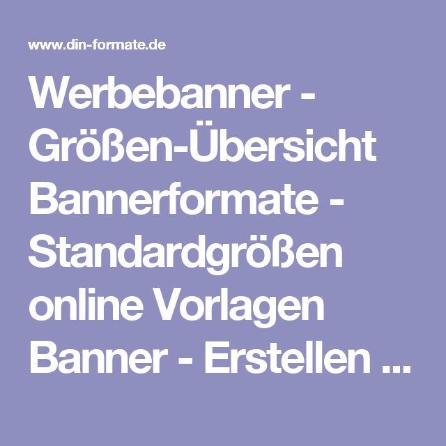Werbebanner - Größen-Übersicht Bannerformate - Standardgrößen online Vorlagen Banner - Erstellen und Gestaltung Download