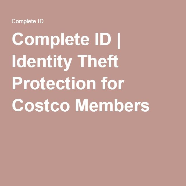 Costco Complete Id >> 2016 6 Costco Connection Complete Id Identity Theft