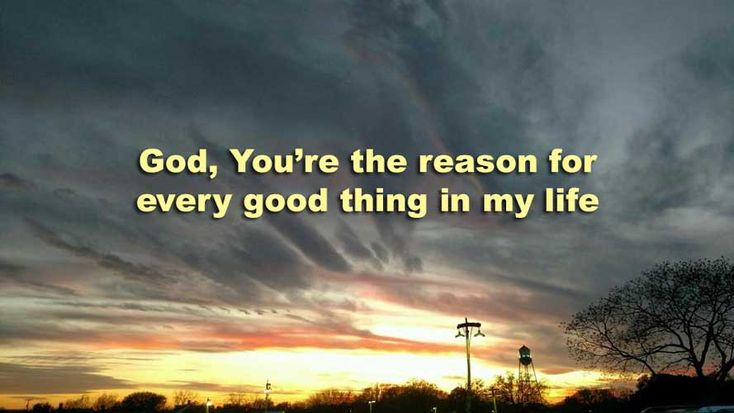 Every good and perfect gift is from above, coming down from the Father.. James 1...