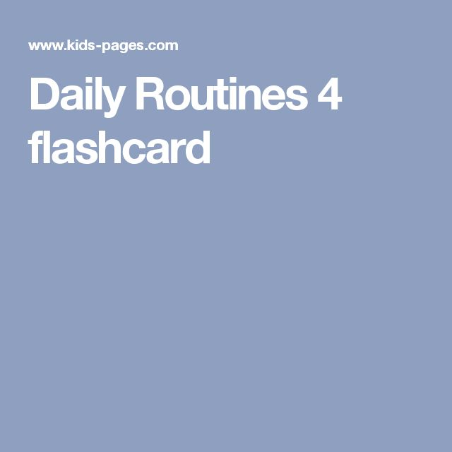 Daily Routines 4 flashcard
