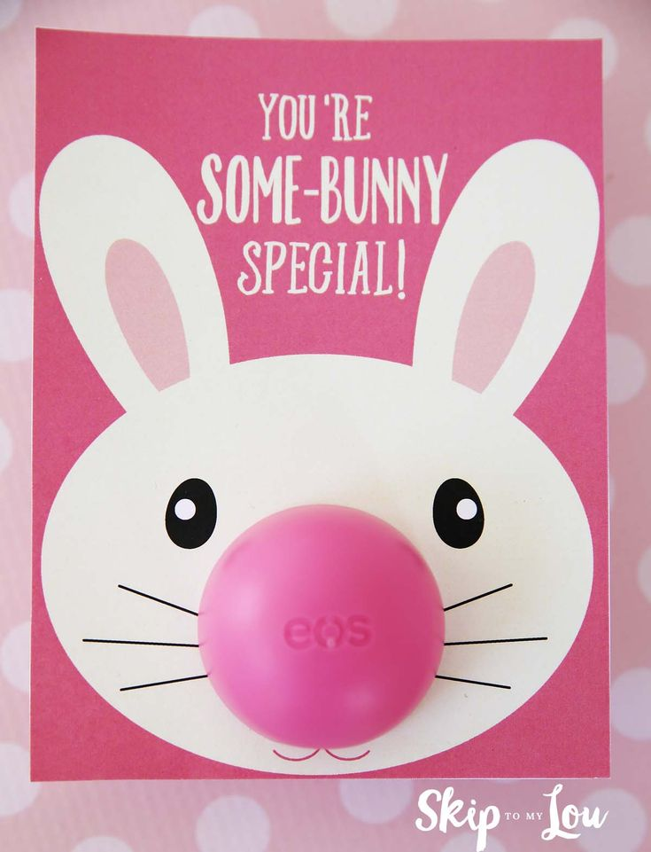 Bunny EOS lip balm gift idea for Easter. Simply print in color on white card stock, cut, and add your EOS lip gloss.