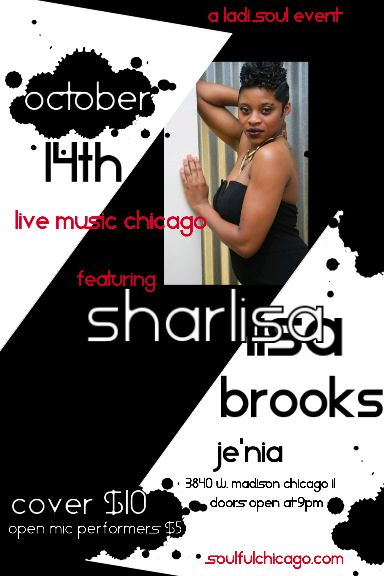 This Friday #LiveMusicChicago will feature Sharlisa Brooks! Location: Je'Nia 3840 W. Madison Chicago IL. Come out to support this amazing talent bless the mic! Bring a friend or two! #SharlisaBrooks #JamieClayLadiSoul #ThingsToDoInChicago #FridayNight #LiveMusicInChicago #OpenMic #Music #Poetry #Comedy #NewBlogPost #SoulfulChicago https://goo.gl/ut3nXw