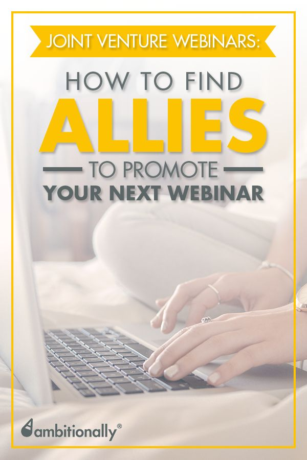 How to find allies to promote your next webinar | #businesstips #webinar