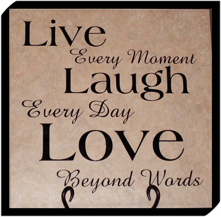 Live Love Laugh Quotes Unique 20 Best Live Love Laugh Images On Pinterest  Humorous Quotes