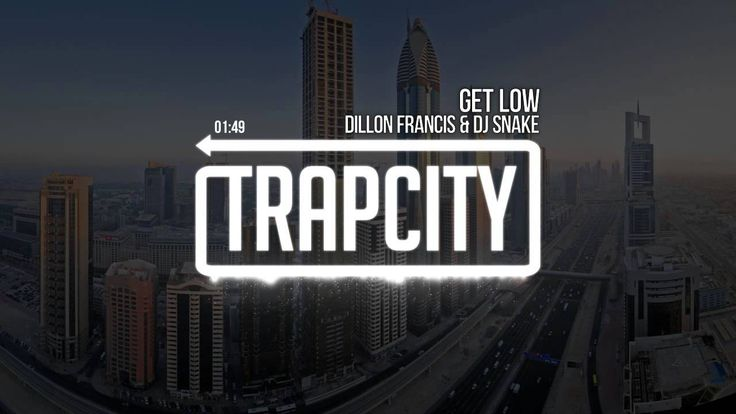 Dillon Francis & DJ Snake - Get Low. awesome song!