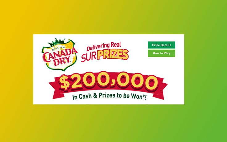 Canada Dry Real Surprizes Contest