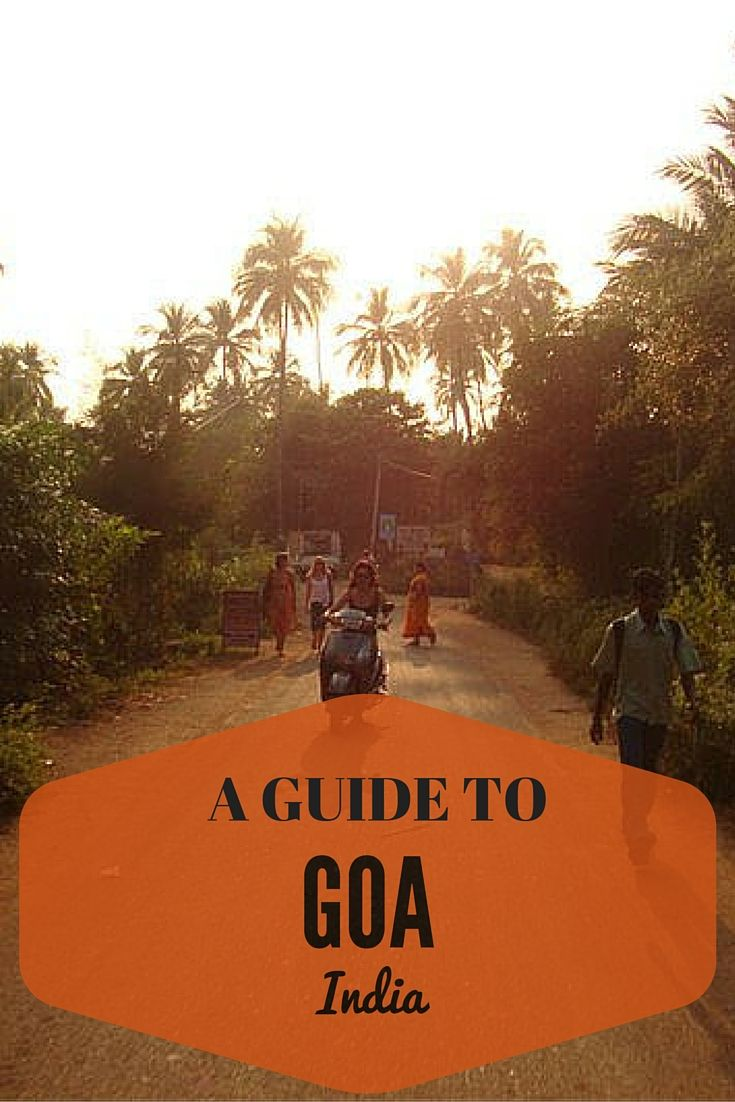 A awesome guide to Goa!