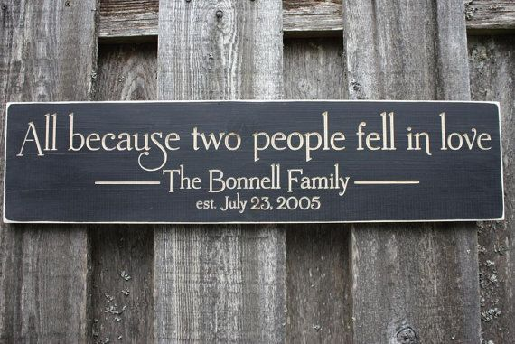 All Because Two People Fell In Love Personalized Family Name Established Sign - 8x30 Wedding Carved Engraved Handpainted Rustic Wooden Sign via Etsy