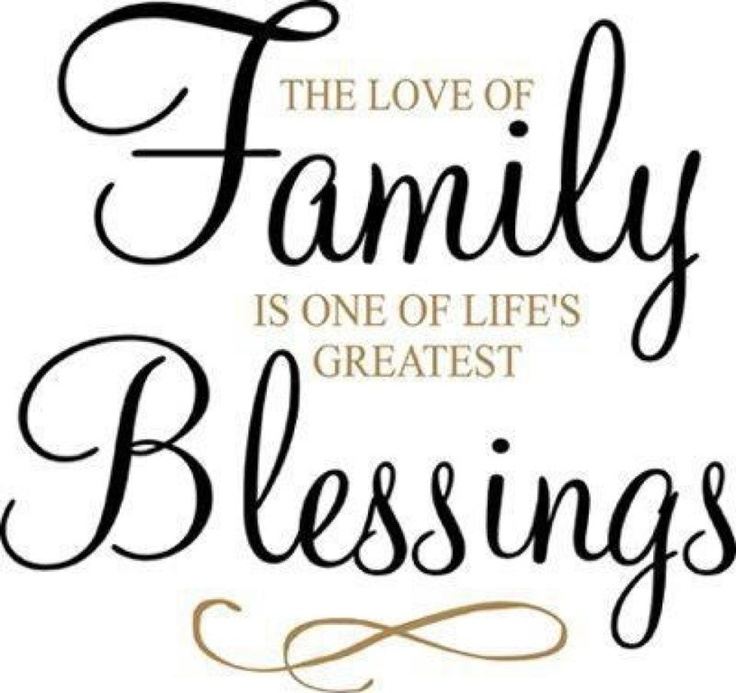 Download I'm blessed to have my family. | Blessed quotes family, My ...
