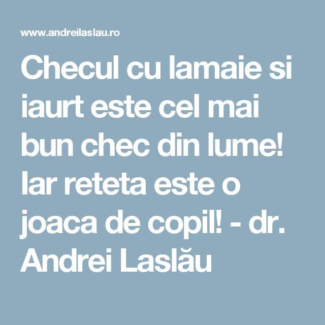 Checul cu lamaie si iaurt este cel mai bun chec din lume! Iar reteta este o joaca de copil! - dr. Andrei Laslău