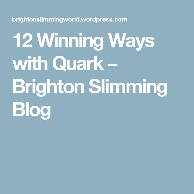 12 Winning Ways with Quark – Brighton Slimming Blog