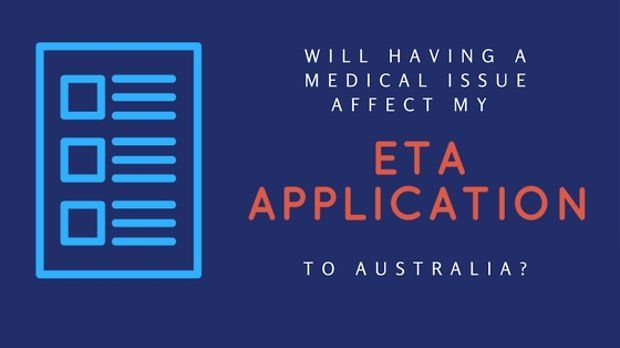 Will having a medical issue affect my ETA application?