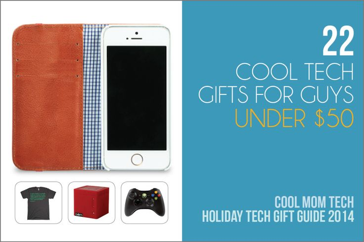 22 cool tech gift ideas for your favorite men, all under $50. Sweet!