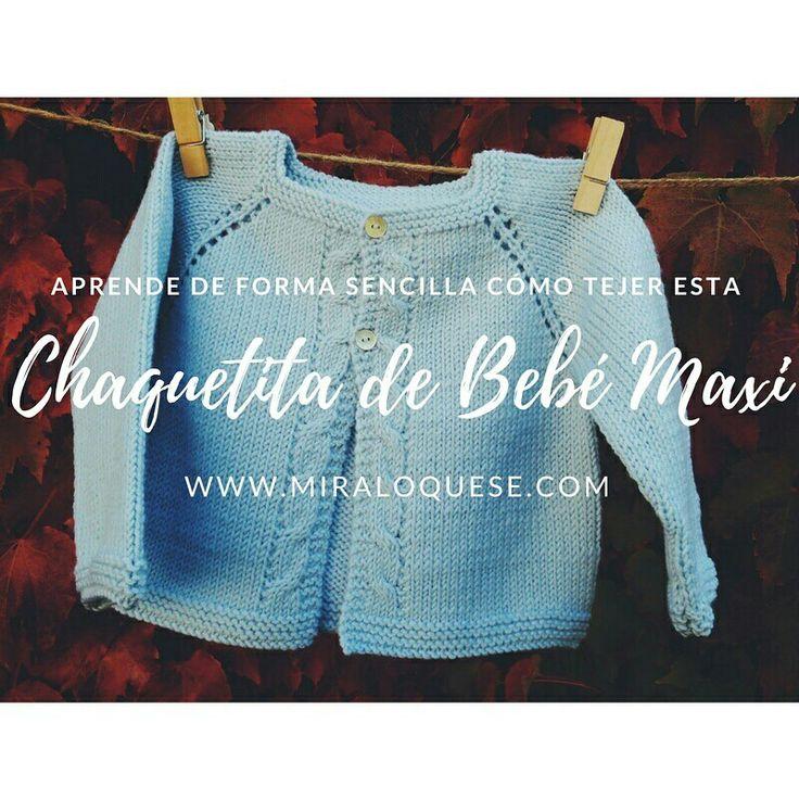 ⭐Chaquetita de Bebé Maxi⭐ Esperamos que os encante! Ya tenéis el tutorial en el canal. Link: https://youtu.be/fvVaON7du78 #miraloquese #chaquetita #punto #bebe