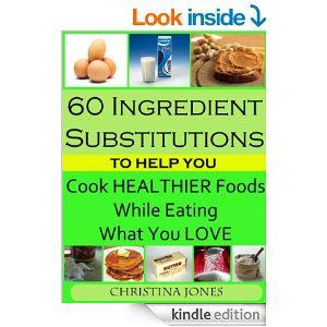 102 best free ebooks free today kindle or free reading app 60 ingredient substitutions to help you cook healthier foods while eating what you love free ebook fandeluxe Images