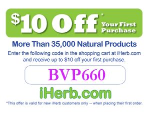 More than 35,000 natural products! Enter the following code in the shopping cart at iHerb.com and receive up to $10 off your first purchase (for new iHerb customers on their first order only): BVP660