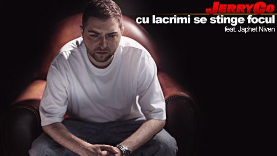 JerryCo – Cu lacrimi se stinge focul (feat. Japhet Niven)   http://www.emonden.co/jerryco-cu-lacrimi-se-stinge-focul-feat-japhet-niven