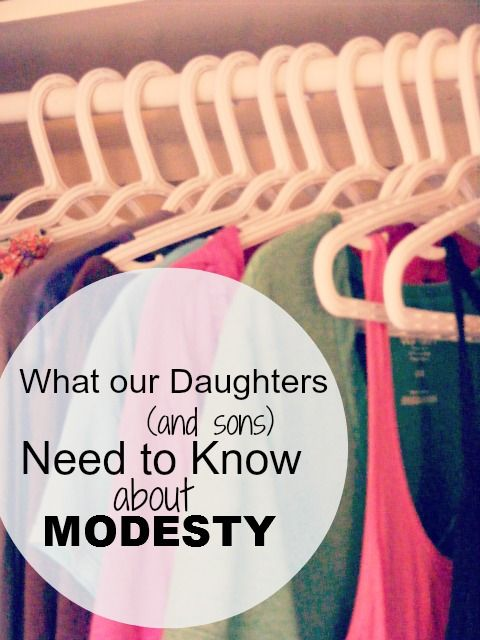 The Complete Guide to Imperfect Homemaking: What our Daughters (and sons) Need to Know about Modesty