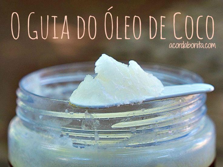 O Guia do óleo de coco - como usar na pele do rosto e corpo de 13 maneiras diferentes