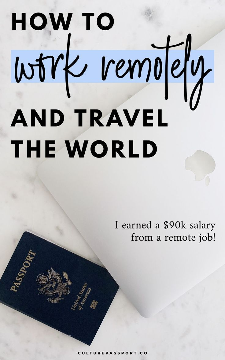 How To Get A Remote Job So You Can Travel The World In 2020 Remote Jobs Remote Work Travel Jobs