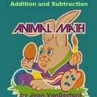 Addition and Subtraction practice within animals.  Addition and Subtraction sequenced for independent addition and subtraction practice for your l...