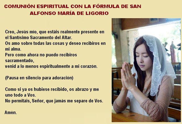 Catolicidad: COMUNIÓN ESPIRITUAL. EN QUÉ CONSISTE, FRUTOS Y BENEFICIOS.