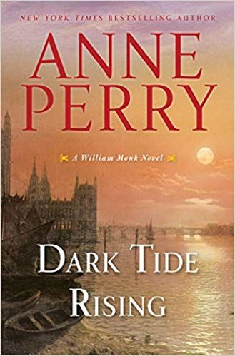 Pdf Download Dark Tide Rising A William Monk Novel Free Epub Mobi