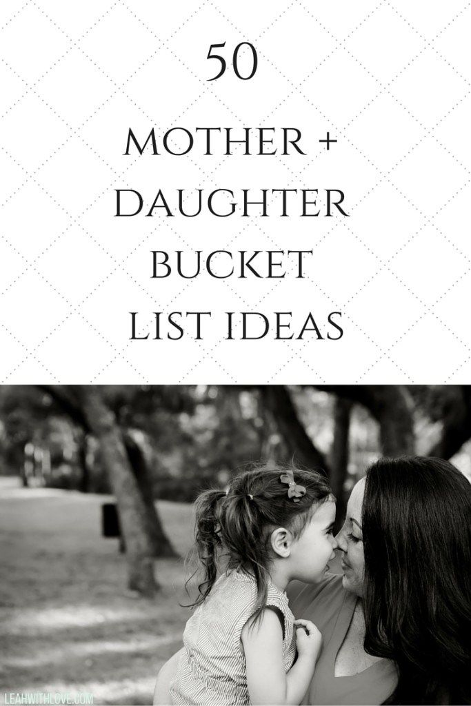 This is a list of memorable moments with my daughters (I've done all, but couple, like #6)