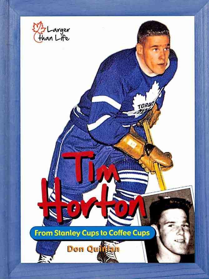 Tim Horton: From Stanley Cups to