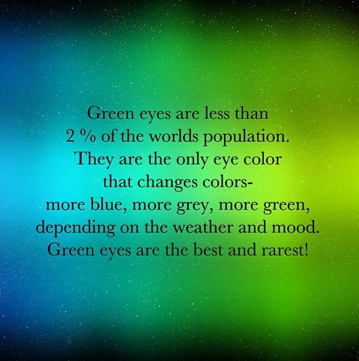 Well...I have green eyes and my eyes tend to be more green when I'm upset, more grey when its cold and more blue when I'm happy. Sometimes there more green when I'm super happy too. Like tears of happiness happy haha so I guess this is very true ;)