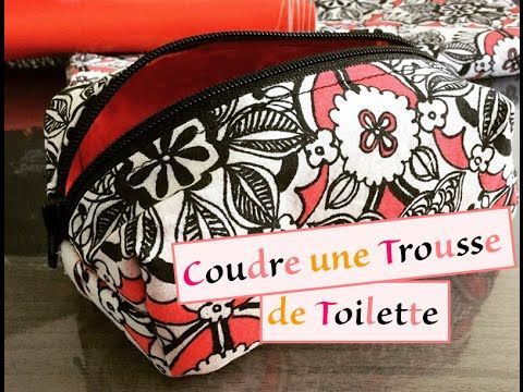 Tuto 24 - Couture - Coudre trousse de toilette IMPERMEABLE - YouTube