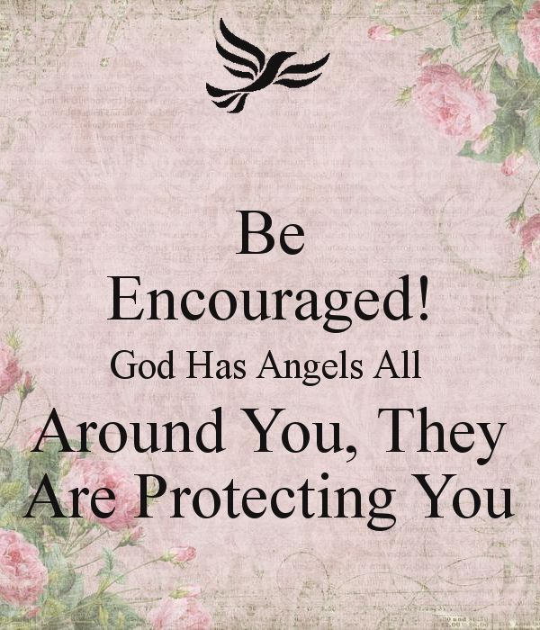 Be Encouraged! God Has Angels All Around You, They Are Protecting You - KEEP CALM AND CARRY ON Image Generator
