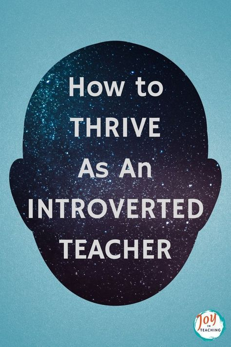 Thrive As An Introverted Teacher