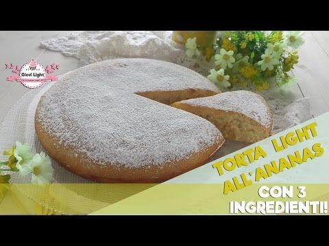 Torta light all'ananas con 3 ingredienti (80 calorie a fetta)