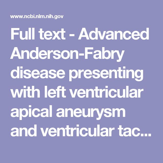 Full text - Advanced Anderson-Fabry disease presenting with left ventricular apical aneurysm and ventricular tachycardia