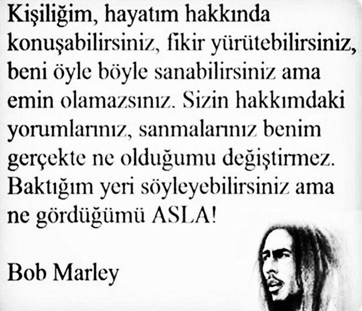 kişiliğim, hayatım hakkında konuşabilirsiniz.. Bob Marley sözleri