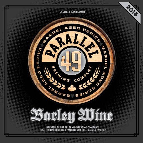 Barley Wine Parallel 49 Brewing #BCCRAFTBEER