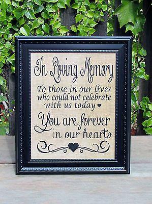 Rustic Memory Table Wedding Sign-Burlap Look-In Loving Memory-Beautiful Frame!
